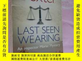 二手書博民逛書店LAST罕見SEEN WEARING:an inspector