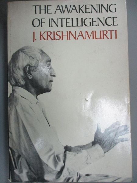 【書寶二手書T3/宗教_KCD】The Awakening of Intelligence_Krishnamurti,
