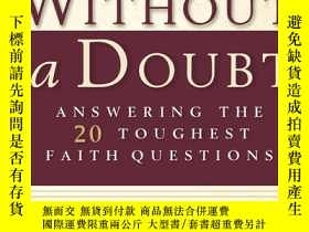 二手書博民逛書店Without罕見a Doubt: Answering The