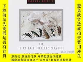 二手書博民逛書店The罕見Illusion Of Orderly ProgressY364682 Barbara Norfle