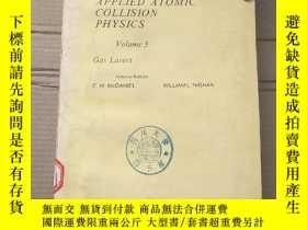 二手書博民逛書店applied罕見atomic collision physics volume 3(P1879)Y17341