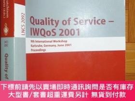 二手書博民逛書店Quality罕見of Service - Iwqos 2001: 9th 【詳見圖】Y255351 Lars