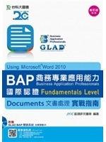 二手書 BAP Documents文書處理Using Microsoft Word 2010商務專業應用能力國際認證Fundament R2Y 9864554840
