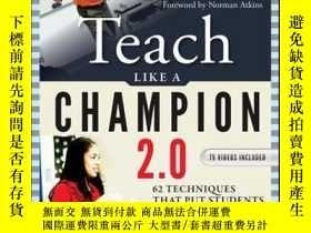 二手書博民逛書店Teach罕見Like a Champion 2.0: 62 Techniques that Put Studen
