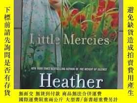 二手書博民逛書店英文原版罕見Little Mercies by Heather