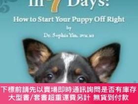 二手書博民逛書店Perfect罕見Puppy In 7 Days How To Start Your Puppy Off Righ