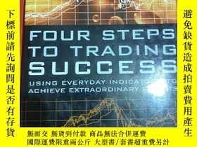 二手書博民逛書店英文原版書罕見Four Steps to Trading Success John ClayburgY2624