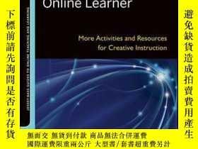 二手書博民逛書店Continuing罕見to Engage the Online Learner: More Activities