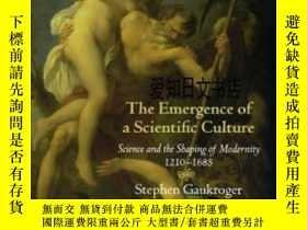 二手書博民逛書店【罕見】The Emergence Of A Scientifi