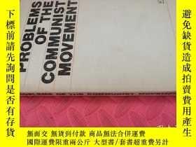 二手書博民逛書店【英文原版】Problems罕見of The Communist Movement( 如圖)Y25633 Pr