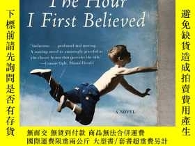二手書博民逛書店The罕見Hour I First Believed(英文原版)