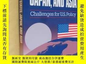 二手書博民逛書店英文原版罕見近 The United States, Japan and Asia: Challenges for