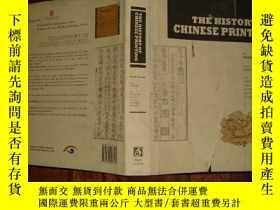 二手書博民逛書店THE罕見HISTORY OF CHINESE PRINTING