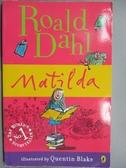 【書寶二手書T1/原文小說_HEK】Matilda_DAHL, ROALD