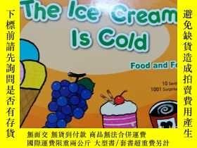 二手書博民逛書店the罕見ice cream is cold 附CDY24160