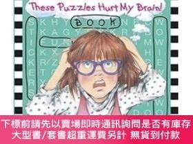 二手書博民逛書店Junie罕見B. s These Puzzles Hurt My Brain! BookY454646 Ba
