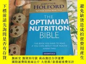 二手書博民逛書店THE罕見OPTIMUM NUTRITION BIBLEY204356 Patrick Holford pia