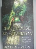 【書寶二手書T9/原文小說_IIR】HOUSE AT RIVERTON_Kate Morton