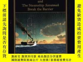 二手書博民逛書店Steam罕見Coffin: Captain Moses Rogers and The Steamship Sav