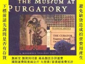 二手書博民逛書店The罕見Museum at Purgatory19139 Ni