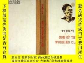 二手書博民逛書店SON罕見OF THE WORKING CLASS(精裝,插圖本