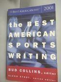 【書寶二手書T6/體育_HIO】The Best American Sports Writing 2001_Glenn