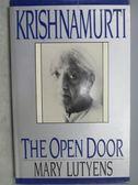【書寶二手書T1/原文書_MLT】KRISHNAMURTI_The Open Door_Mary Lutyens