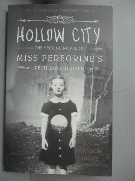 【書寶二手書T2/一般小說_HFL】Hollow City_Riggs, Ransom