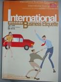 【書寶二手書T1/語言學習_GTI】國際商業禮儀(新版)_Joseph Clinton, 羅竹茜