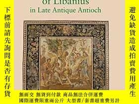 二手書博民逛書店The罕見School Of Libanius In Late Antique AntiochY256260