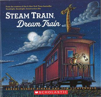 【麥克書店】STEAM TRAIN, DREAM TRAIN (晚安,小火車晚安) /英文繪本