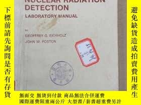 二手書博民逛書店principles罕見of nuclear radiation detection(P914)Y173412