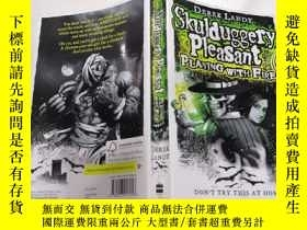 二手書博民逛書店Skulduggery罕見Pleasant Playing With Fire玩火愉快Y212829
