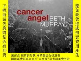 二手書博民逛書店Cancer罕見AngelY307751 Beth Murray Belladonna* 2015 ISBN: