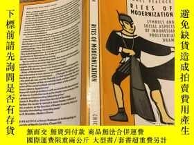 二手書博民逛書店Rites罕見of Modernization: Symboli