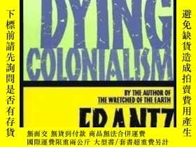 二手書博民逛書店A罕見Dying ColonialismY307751 Frantz Fanon Grove Press, 1