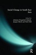 二手書博民逛書店 《Social Change in Southeast Asia》 R2Y ISBN:0582317347│Routledge