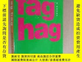 二手書博民逛書店fag罕見hag (a hilarious tale-bitch