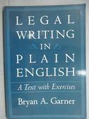 【書寶二手書T1/法律_ZCI】Legal Writing in Plain English_Garner, Bryan A.