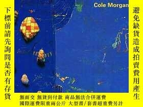 二手書博民逛書店Cole罕見Morgan (Inscribed copy)Y34