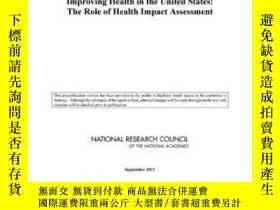 二手書博民逛書店Improving罕見Health In The United States: The Role Of Healt