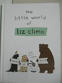 【書寶二手書T1/少年童書_E3X】The Little World of Liz Climo_Liz Climo