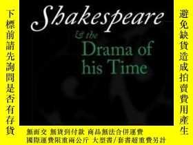 二手書博民逛書店Shakespeare罕見And The Drama Of Hi