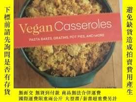 二手書博民逛書店Vegan罕見Casseroles : Pasta Bakes,