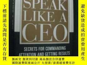 二手書博民逛書店英文原版罕見SPEAK LIKE A CEO 精裝本Y73354