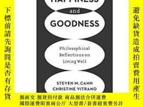 二手書博民逛書店Happiness罕見And Goodness: Philoso