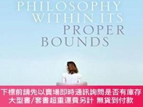 二手書博民逛書店Philosophy罕見Within Its Proper BoundsY464532 Edouard Mac