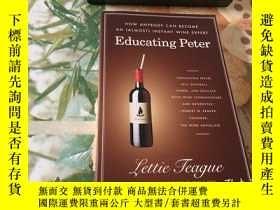 二手書博民逛書店EDUCATING罕見PETERY204356 EDUCATING PETER EDUCATING PETER
