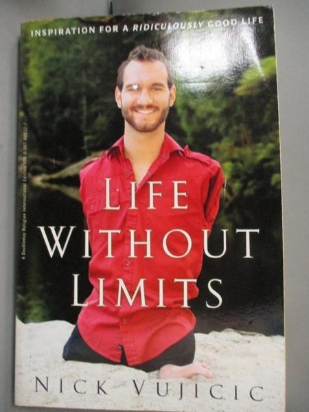 【書寶二手書T4/勵志_EXX】Life Without Limits_Nick Vujicic