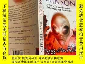 二手書博民逛書店eyes罕見of the alien 外星人的眼睛Y200392